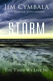 Book Cover Image. Title: Storm:  Hearing Jesus for the Times We Live In, Author: Jim Cymbala