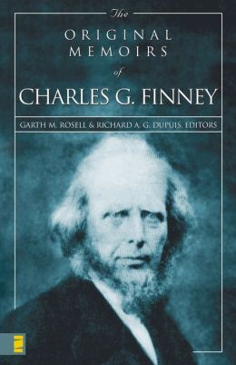 The Original Memoirs of Charles G. Finney