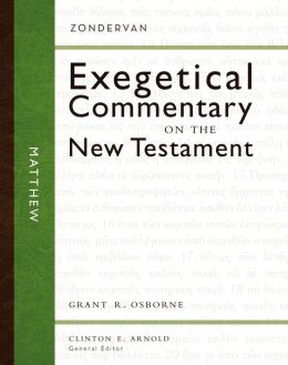 Matthew: Zondervan Exegetical Commentary on the New Testament