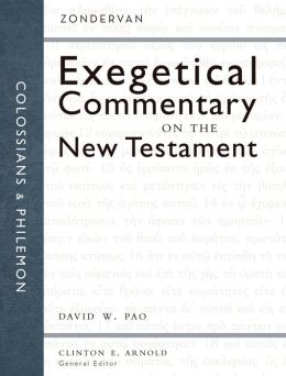 Colossians and Philemon: Zondervan Exegetical Commentary on the New Testament
