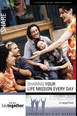 Sharing Your Life Mission Every Day