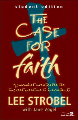 The Case for Faith-Student Edition - 6 Pak: A Journalist Investigates the Toughest Objections to Christianity