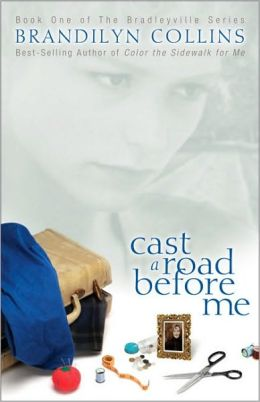 Cast a Road Before Me (Bradleyville Series Book One)
