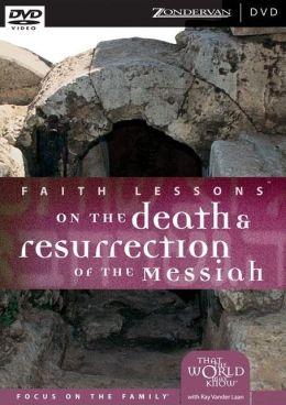Death and Resurrection of the Messiah: The Bible's Timeless Call to Impact Culture