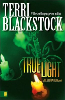 True Light (Restoration Series #3)