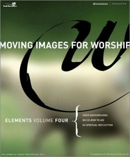 Elements: Video Backgrounds on CD-ROM to Aid in Spiritual Reflection