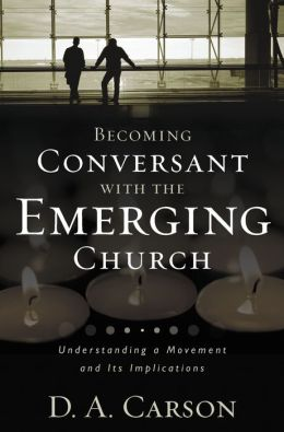 Becoming Conversant with Emerging Church