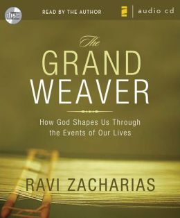 The Grand Weaver: How God Shapes Us Through the Events in Our Lives