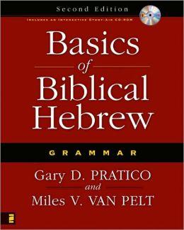 Basics of Biblical Hebrew Grammar: Second Edition