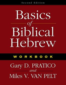 Basics of Biblical Hebrew Workbook: Second Edition