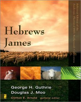 Zondervan Illustrated Bible Backgrounds Commentary Hebrews James