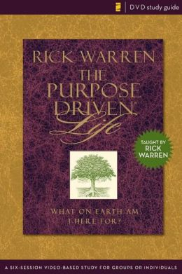 The Purpose Driven Life Dvd Study Guide: A Six-session Video-based Study for Groups or Individuals (The Purpose Driven Life) (Paperback)