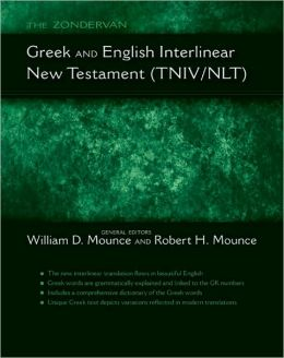 The Zondervan Greek and English Interlinear: New Testament (TNIV/NLT)