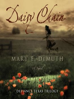 Daisy Chain: Defiance Texas Trilogy, Book 1
