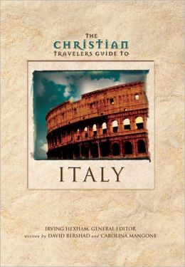 The Christian Travelers Guide to Italy