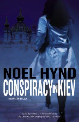 Conspiracy in Kiev (Russian Trilogy Series #1)