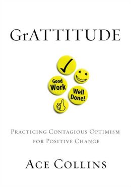 GrATTITUDE: Practicing Contagious Optimism for Positive Change