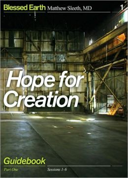 Hope for Creation, Part 1: Guidebook