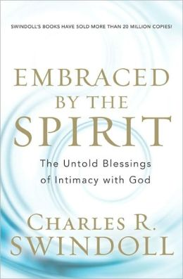 Embraced by the Spirit: The Untold Blessings of Intimacy with God
