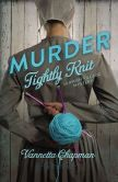 Book Cover Image. Title: Murder Tightly Knit (Amish Village Mystery Series #2), Author: Vannetta Chapman