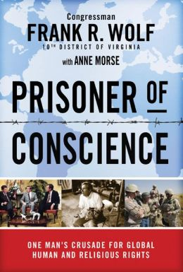 Prisoner of Conscience: One Man's Crusade for Global Human and Religious Rights