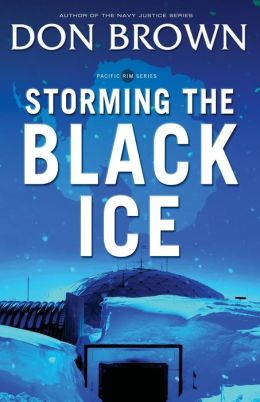 Storming the Black Ice (Pacific Rim Series #3)