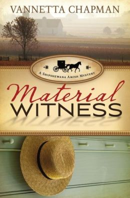 Material Witness (Shipshewana Amish Series #3)