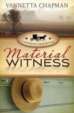 Material Witness (Shipshewana Amish Series #3)