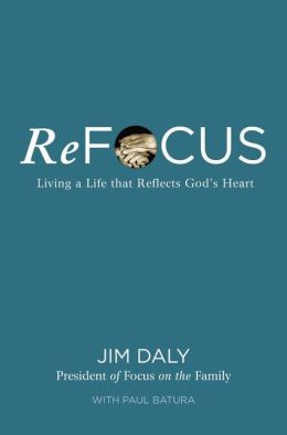 ReFocus: Living a Life that Reflects God's Heart