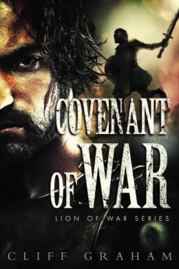 Covenant of War (Lion of War Series #2)
