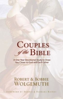 Couples of the Bible: A One-Year Devotional Study to Draw You Closer to God and Each Other