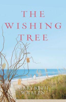 The Wishing Tree: A Novel