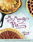 Book Cover Image. Title: Me, Myself and Pie, Author: Sherry Gore