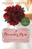 Book Cover Image. Title: A December Bride, Author: Denise Hunter