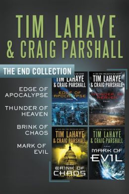The End Collection: Edge of Apocalypse, Thunder of Heaven, Brink of Chaos, Mark of Evil