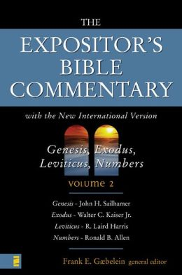 Expositor's Bible Commentary: Genesis, Exodus, Leviticus, Numbers