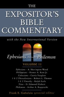 Expositor's Bible Commentary: Ephesians-Philemon