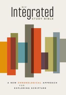 NIV Integrated Study Bible: A Chronological Approach for Exploring Scripture John R. Kohlenberger III