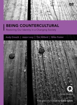 Being Countercultural: Restoring Our Identity in a Changing Society