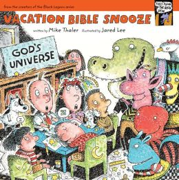 Vacation Bible Snooze