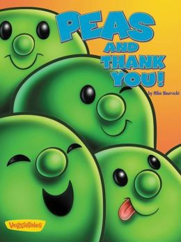 Peas and Thank You! / VeggieTales