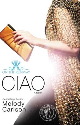 Ciao (On the Runway Series #6)