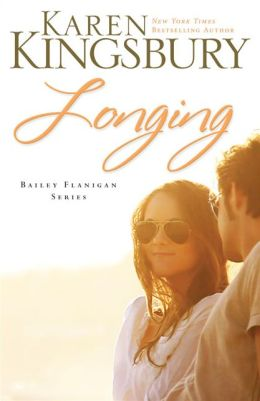 Longing (Bailey Flanigan Series #3)
