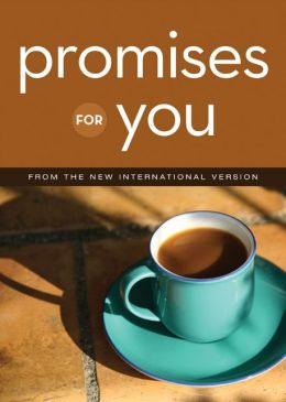 Promises for You: from the New International Version