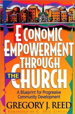 Economic Empowerment Through the Church: A Blueprint for Progressive Community Development