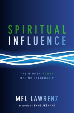 Spiritual Influence: The Hidden Power Behind Leadership