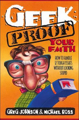 Geek-Proof Your Faith