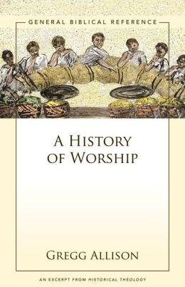 A History of Worship: A Zondervan Digital Short