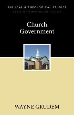 Church Government: A Zondervan Digital Short