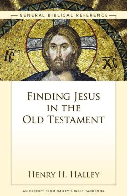 Finding Jesus in the Old Testament: A Zondervan Digital Short